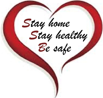 Stay home Stay healthy Be safe